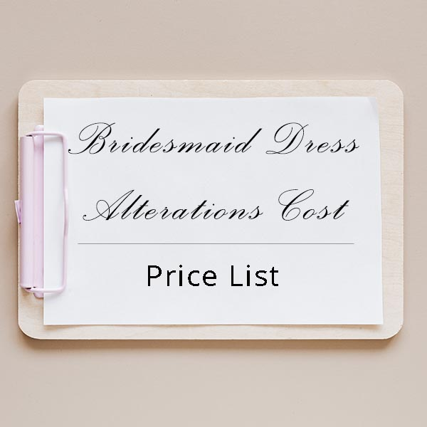 Bridesmaid Dress Alterations Cost Price List